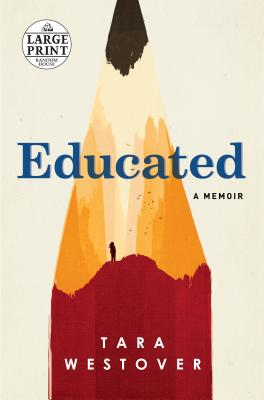 Educated: A Memoir - Westover, Tara