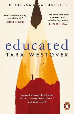 Educated: The Sunday Times and New York Times bestselling memoir - Westover, Tara