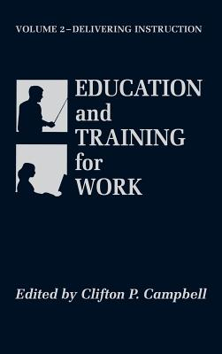 Education and Training for Work - Campbell, Clifton P