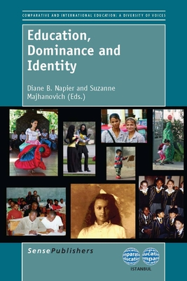 Education, Dominance and Identity - Napier, Diane B (Editor)