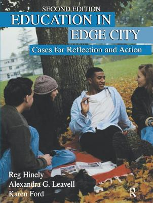 Education in Edge City: Cases for Reflection and Action - Hinely, Reg