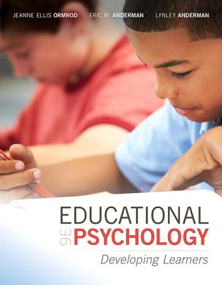 Educational Psychology: Developing Learners with Myeducationlab with Enhanced Pearson Etext, Loose-Leaf Version -- Access Card Package - Ormrod, Jeanne Ellis