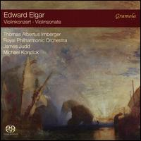 Edward Elgar: Violinkonzert; Violinsonate - Michael Korstick (piano); Thomas Albertus Irnberger (violin); Royal Philharmonic Orchestra; James Judd (conductor)