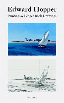 Edward Hopper: Paintings & Ledger Book Drawings - Weinberg, Adam (Introduction by), and Lyons, Deborah (Text by), and O'Doherty, Brian (Text by)