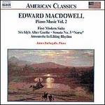 Edward Macdowell: Piano Music, Vol. 2