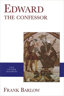 Edward the Confessor - Barlow, Frank