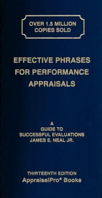 Effective Phrases for Performance Appraisals: A Guide to Successful Evaluations - Neal, James E, Jr.