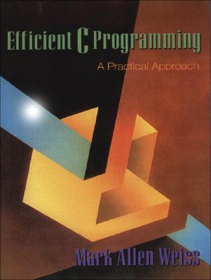 Efficient C Programming - Weiss, Mark Allen