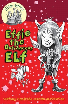 Effie the Outrageous Elf - Mandrake, Tiffany