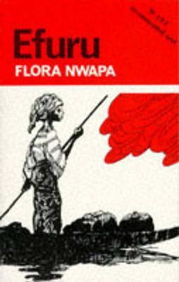 Efuru - Nwapa, Flora, and Nwapa