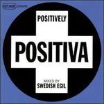 Egil Music Presents: Positively Positiva
