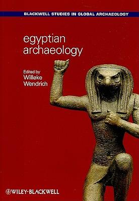 Egyptian Archaeology - Wendrich, Willeke (Editor)