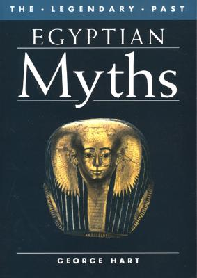 Egyptian Myths - Hart, George
