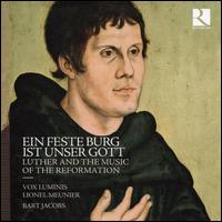 Ein Feste Burg ist Unser Gott: Luther and the Music of the Reformation - Barnabás Hegyi (counter tenor); Bart Jacobs (organ); Caroline Weynants (soprano); Haru Kitamika (organ);...