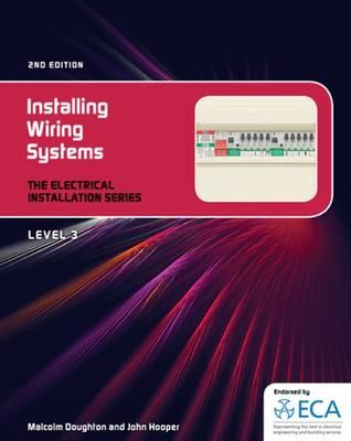 EIS: Installing Wiring Systems - Doughton, Malcom, and Hooper, John