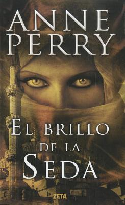 El Brillo de La Seda - Perry, Anne