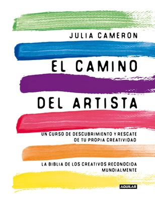 El Camino del Artista / The Artist's Way - Cameron, Julia