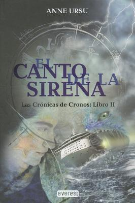 El Canto de la Sirena - Ursu, Anne
