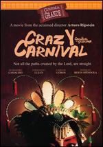 El Carnaval de Sodoma - Arturo Ripstein