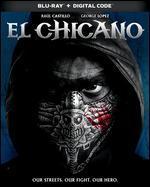 El Chicano [Blu-ray]