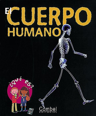 El Cuerpo Humano - Zeitoun, Charline, and Allen, Peter, Sir (Illustrator), and Renaux, Axel