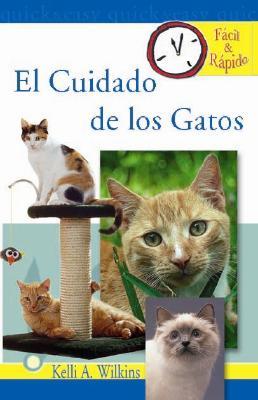 El Cuidado de los Gatos - Wilkins, Kelli A
