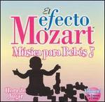 El Efecto Mozart Música para Bebés, Vol. 3: Hora de Jugar