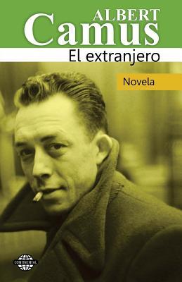 El extranjero - Continental, Editora (Editor), and Camus, Albert