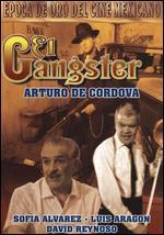 El Gangster - Jaime Humberto Hermosillo; Luis Alcoriza