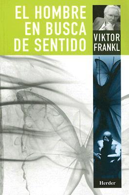 El Hombre En Busca del Sentido - Frankl, Viktor Emil