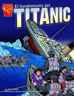 El Hundimiento del Titanic - Doeden, Matt