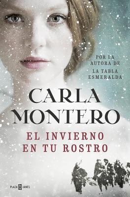 El Invierno En Tu Rostro / Winter in Your Face - Montero, Carla