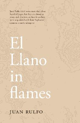 El Llano in flames - Rulfo, Juan, and Beechinor, Stephen (Translated by)