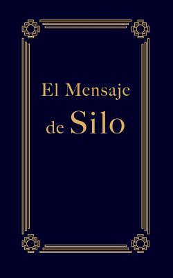 El Mensaje de Silo - Silo