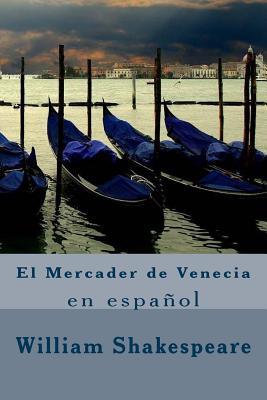 El Mercader de Venecia - Shakespeare, William