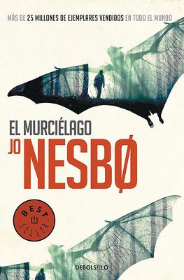 El Murcielago / The Bat - Nesbo, Jo