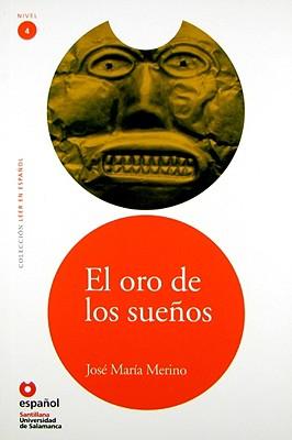 El Oro de Los Suenos - Merino, Jose Maria