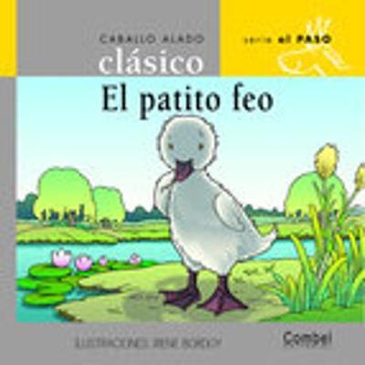 El Patito Feo - Orihuela, Luz, and Combel Editorial