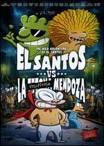 El Santos vs. la Voluptuosa Mendoza
