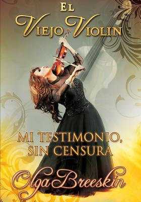 """""""El Viejo Violin"""" - Breeskin, Olga"""
