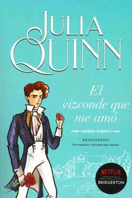 El Vizconde Que Me Amo - Quinn, Julia