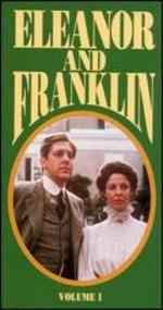 Eleanor and Franklin: The Early Years