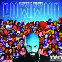Electric Circus - Common