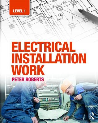 Electrical Installation Work: Level 1 -