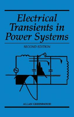 Electrical Transients in Power Systems - Greenwood, Allan
