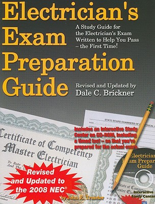 Electrician's Exam Preparation Guide: Based on the 2008 NEC - Traister, John E, and Brickner, Dale C (Revised by)