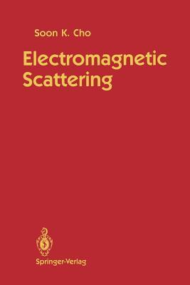 Electromagnetic Scattering - Cho, Soon K