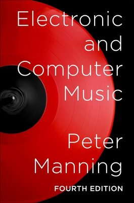 Electronic and Computer Music - Manning, Peter