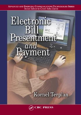 Electronic Bill Presentment and Payment - Terplan, Kornel