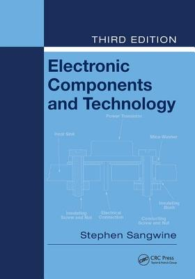 Electronic Components and Technology - Sangwine, Stephen